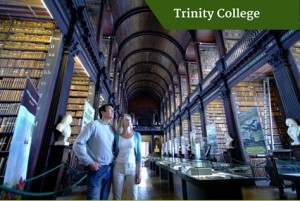 Trinity College| Deluxe Small Group Tours Ireland