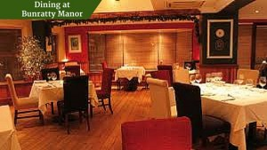 Dining at Bunratty Manor | Luxury Chauffeur Vacations Ireland