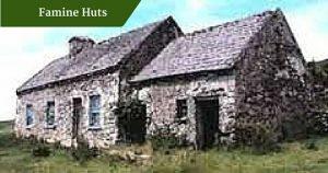 Famine Huts | Chauffeur Tours Ireland
