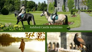 Ashford Castle Activities | Luxury Irish Tour Operators
