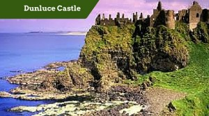 Dunluce Castle - Luxury chauffeur Tours Ireland