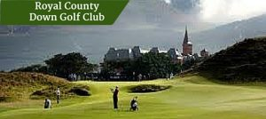 Royal County Down Golf Club | Ireland Golf Trips