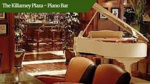 The Killarney Plaza - Piano Bar | Private Tours Ireland