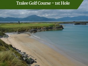 Tralee Golf Course 1st Hole | Deluxe Golf Tours Ireland