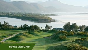 Dook's Golf Club | luxury irish tour operators