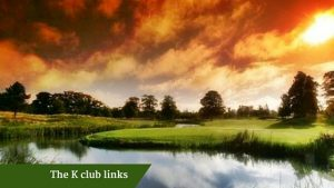 The K Club | Golf Vacations Ireland