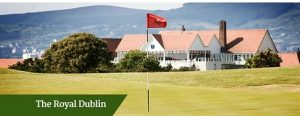 The Royal Dublin | Customized golf package Ireland