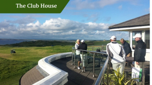The club house tralee |customized golf vacation Ireland