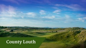 County Louth | Deluxe Golf Vacations Ireland